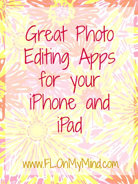 photo editing apps for your iphone and ipad